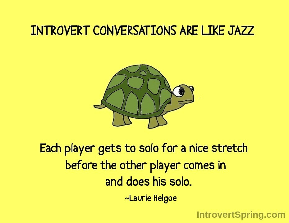 Introvert Conversations are like Jazz