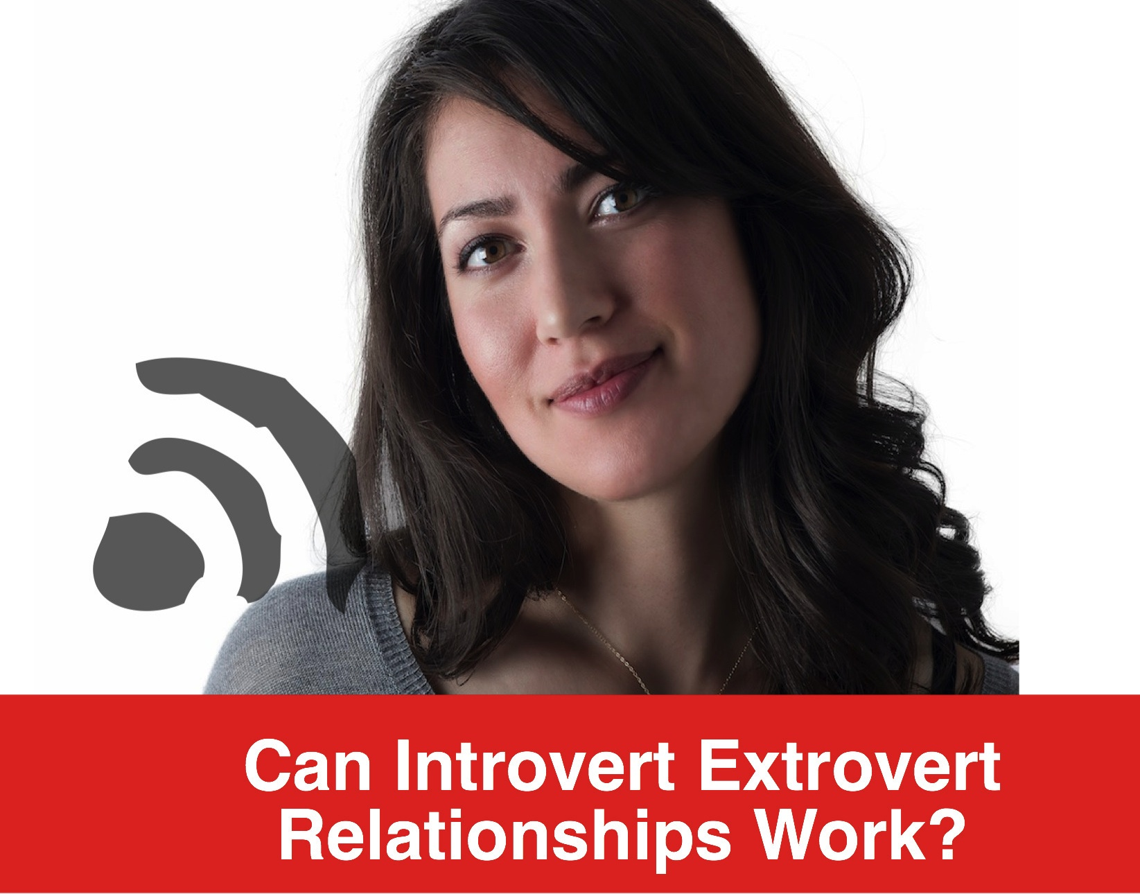 Dating an extrovert woman
