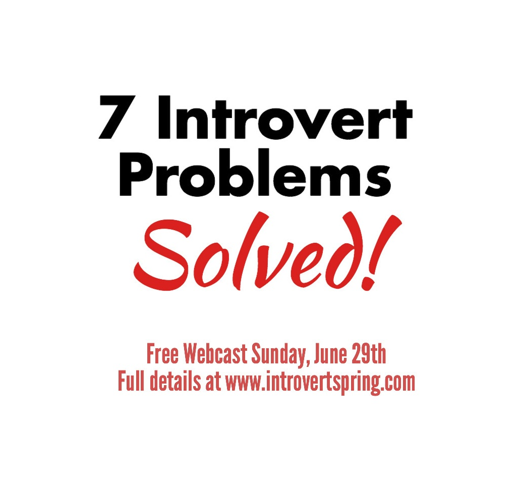 7 introvert problems solved free webcast replay introvert spring 7 introvert problems solved malvernweather Gallery