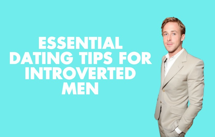 How to date an introverted man