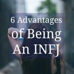 6 Advantages of being an INFJ