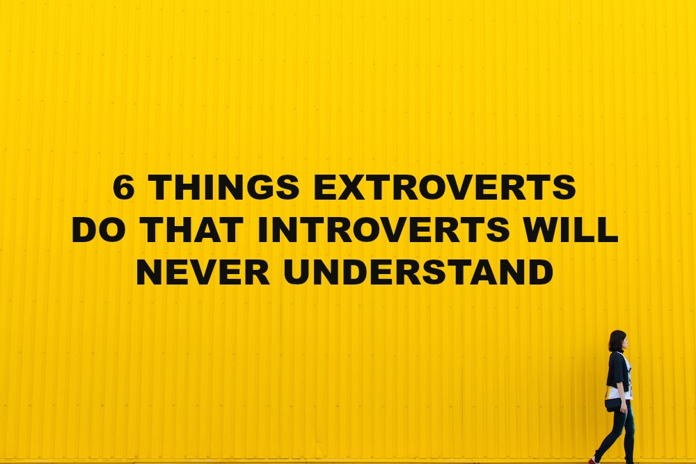 Extrovert An When You Are An Introvert Dating the internet
