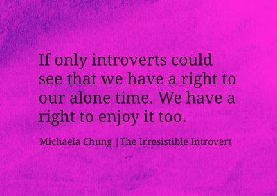 Irresistible Introvert Quote 16