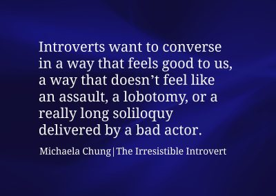 Irresistible Introvert Quote 17