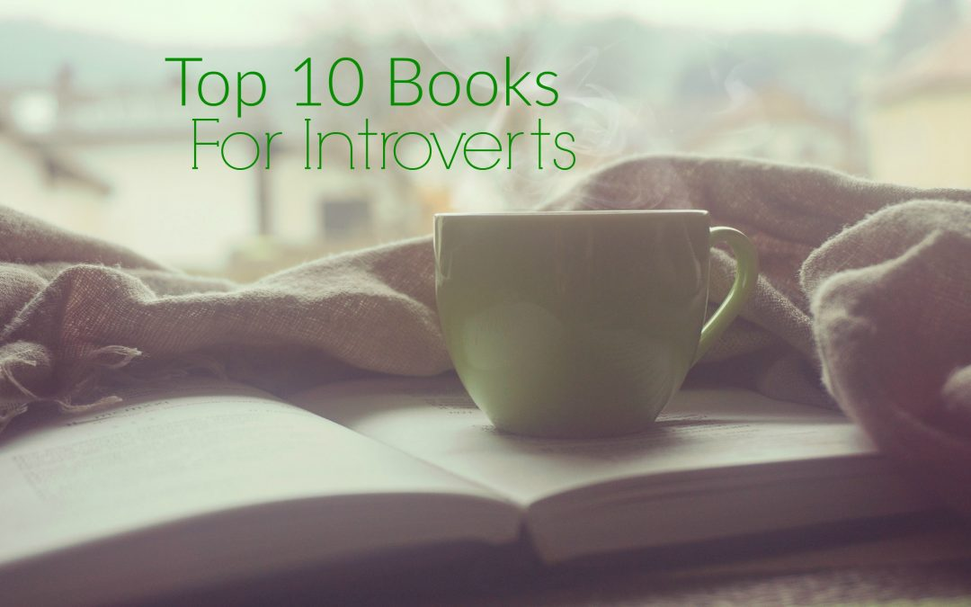 Top 10 Books For Introverts