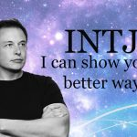 I'm an INTJ and I Can Show You a Better Way