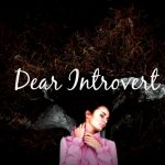 An Open Letter to Introverts Who Feel Broken
