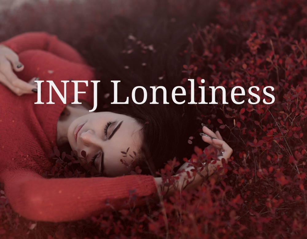 How To Overcome INFJ Loneliness - Introvert Spring