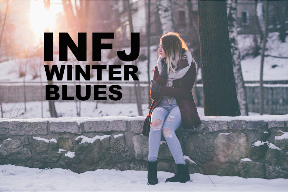 INFJ winter blues